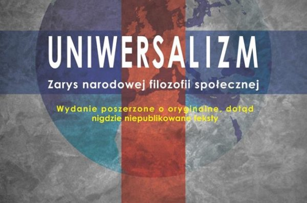 Łukasz Kurjaniuk: Uniwersalizm. Zarys narodowej filozofii społecznej - recenzja
