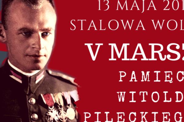 V Marsz Pamięci Witolda Pileckiego w Stalowej Woli