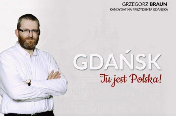 Grzegorz Braun kandydatem na prezydenta Gdańska