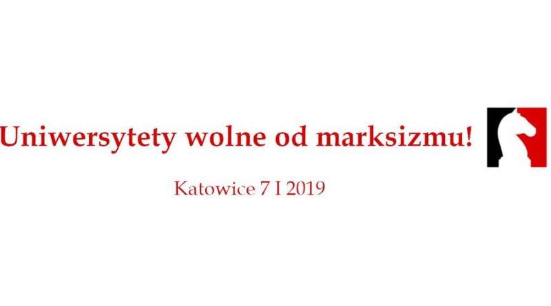 """7.01.2019r. studenci z Towarzystwa Studentów Polskich zorganizowali w Katowicach marsz antymarksistowski pod hasłem: ,,Uniwersytety wolne od marksizmu!"""""""