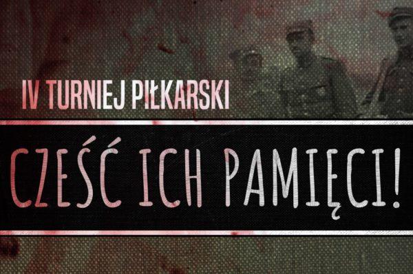 """Już w sobotę IV edycja turnieju piłkarskiego """"Cześć Ich pamięci!"""""""