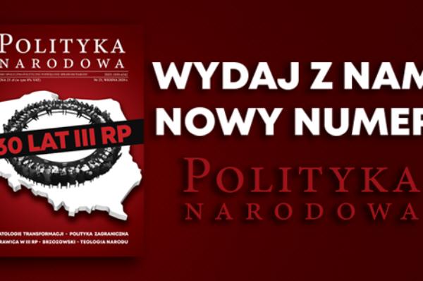 Trwa Zrzutka na wydanie nowego numeru Polityki Narodowej
