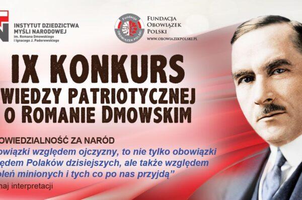 IX edycja Konkursu Wiedzy Patriotycznej o Romanie Dmowskim [patronat medialny]