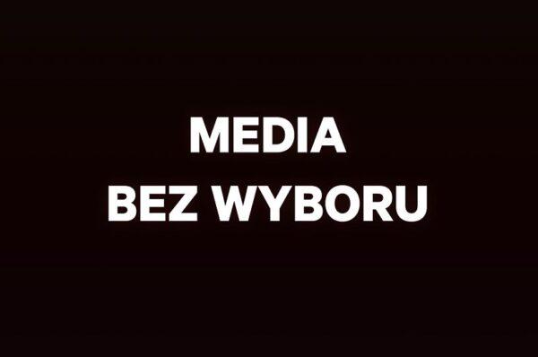 """""""Media bez wyboru"""" - koniec wolności słowa? Komentarz redakcji"""